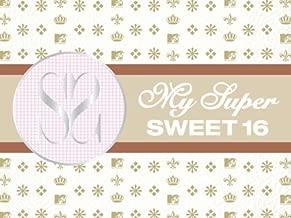 Super Sweet 16 Season 1