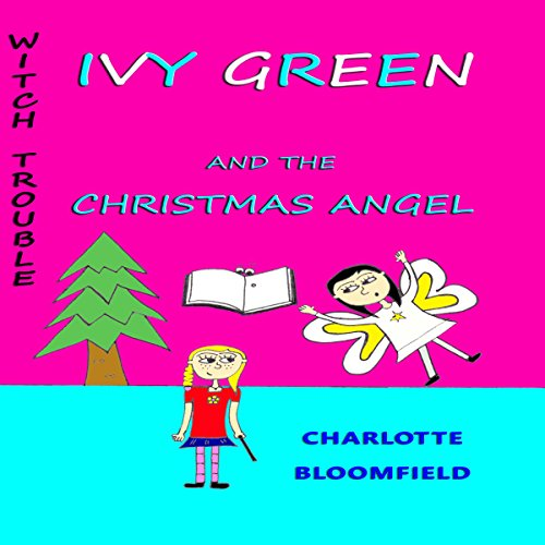Ivy Green and the Christmas Angel cover art