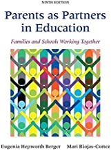 Parents as Partners in Education: Families and Schools Working Together, Loose-Leaf Version (9th Edition)