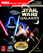 Star Wars Galaxies - Prima Official Game Guide : The Complete Guide to Star Wars Galaxies! de Chris W. McCubbin