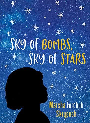 Sky of Bombs, Sky of Stars: A Vietnamese War Orphan Finds Home
