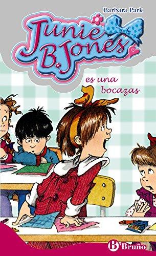 Junie B. Jones es una bocazas (Castellano - A Partir De 6 Años - Personajes Y Series - Junie B. Jones)