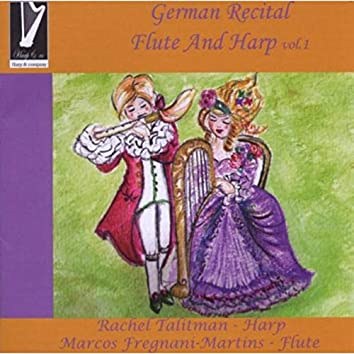 German Recital for Flute and Harp, Vol. 1