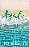 Azul: A Cor do Verão (Portuguese Edition)