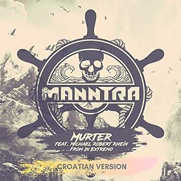 Murter (feat. Michael Robert Rhein)