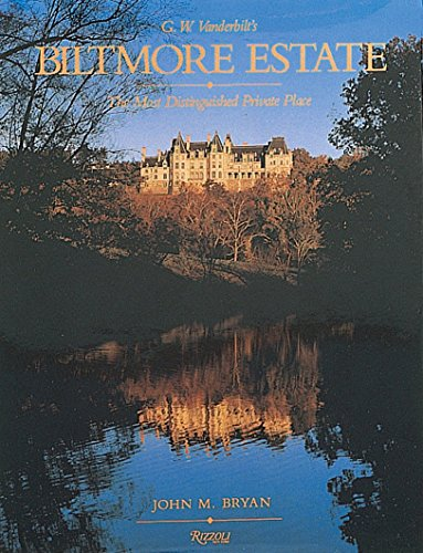 Biltmore Estate: The Most Distinguished Private Place