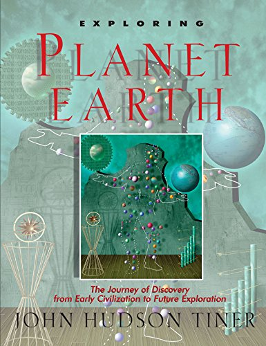 Exploring Planet Earth The Journey Of Discovery From Early Civilization To Future Exploration Exploring Series Sense Of Wonder Series