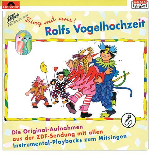 Sing mit uns - Rolfs Vogelhochzeit