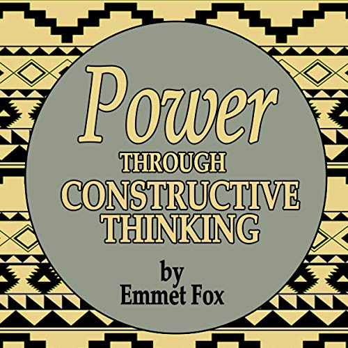Power Through Constructive Thinking audiobook cover art