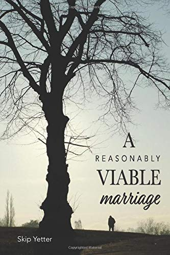 Compare Textbook Prices for A Reasonably Viable Marriage  ISBN 9781798443248 by Yetter, Skip