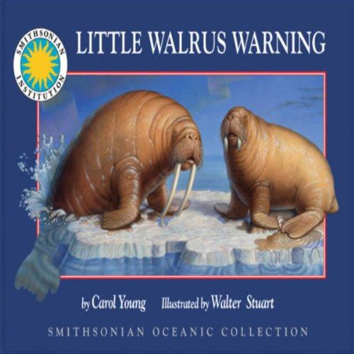Little Walrus Warning audiobook cover art