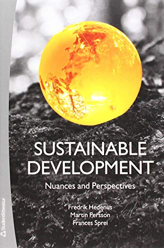 Sustainable Development: Nuances and Perspectives