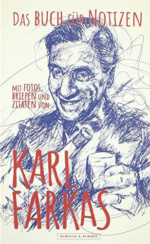 Das Buch für Notizen mit Fotos, Briefen und Zitaten von Karl Farkas