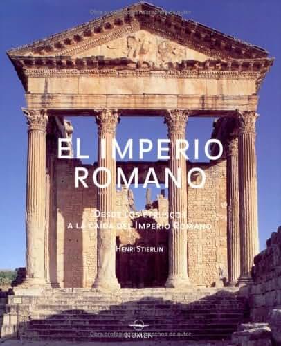 El Imperio Romano/The Roman Empire: Desde Los Etruscos A La Caida Del Imperio Romano