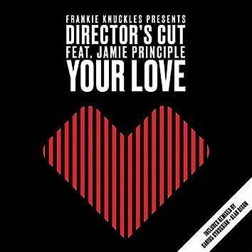Your Love (feat. Jamie Principle)