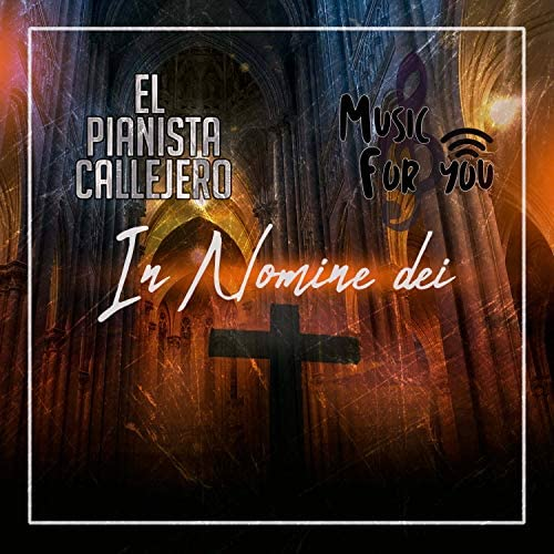 El Pianista Callejero & Music for you