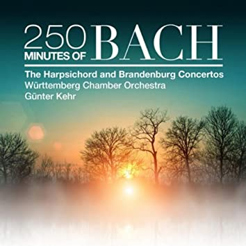 250 Minutes of Bach: The Harpsichord and Brandenburg Concertos