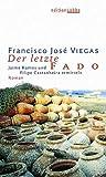 Francisco José Viegas: Der letzte Fado