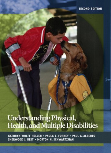 Understanding Physical, Health, and Multiple Disabilities (2nd Edition)