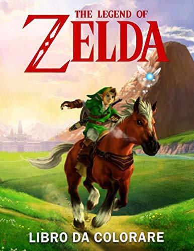 The Legend of Zelda Libro da colorare: Fantastico libro da colorare per bambini