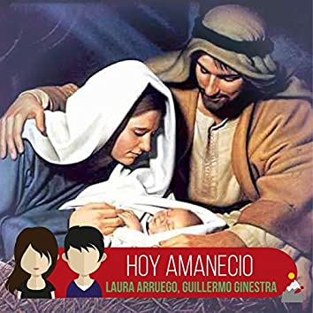 Hoy amaneció (feat. Laura Arruego & Guillermo Ginestra)