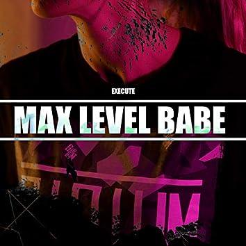 Max Level Babe