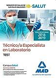 Técnico/a Especialista de Laboratorio del Servicio de Salud de las Illes Balears (IB-SALUT).Test