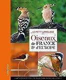 Petit Larousse des oiseaux de France et d'Europe