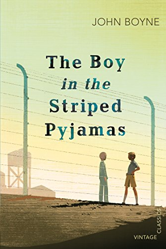 The boy with the striped pyjamas (Vintage Children's Classics)