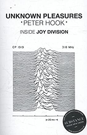 Unknown Pleasures: Inside Joy Division [Lingua inglese]