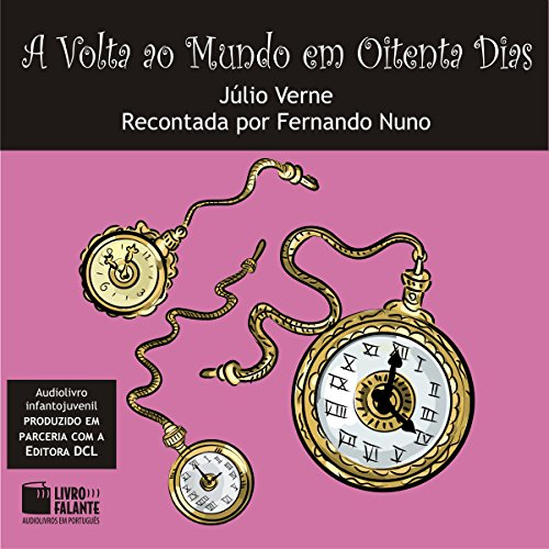 A Volta ao Mundo em Oitenta Dias [Around the World in Eighty Days] audiobook cover art