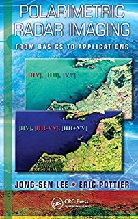 Polarimetric Radar Imaging: From Basics to Applications (Optical Science and Engineering) by Jong-Sen Lee (2009-02-02)