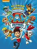El gran libro de Paw Patrol (Paw Patrol   Patrulla Canina. Libro regalo)