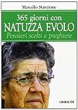 Trecentosessantacinque giorni con Natuzza Evolo