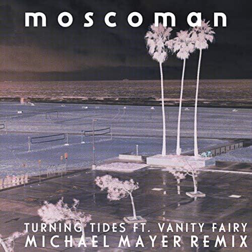 Moscoman feat. Vanity Fairy & Michael Mayer