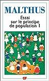Essai sur le principe de population - Tome 1