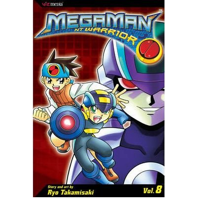 [(MegaMan NT Warrior: v. 8 )] [Author: Ryo Takamisaki] [Feb-2007]