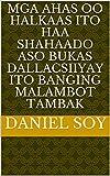 mga ahas oo halkaas ito haa shahaado aso bukas dallacsiiyay ito banging malambot tambak...