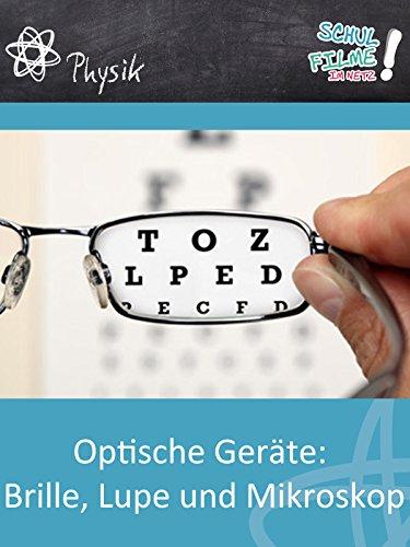 Optische Geräte: Brille, Lupe und Mikroskop - Schulfilm Physik