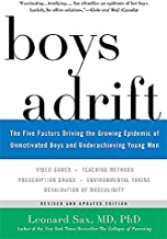 Download Book Boys Adrift: The Five Factors Driving the Growing Epidemic of Unmotivated Boys and Underachieving Young Men PDF