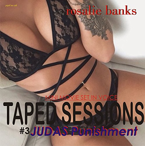 Taped Sessions: Judas Punishment audiobook cover art