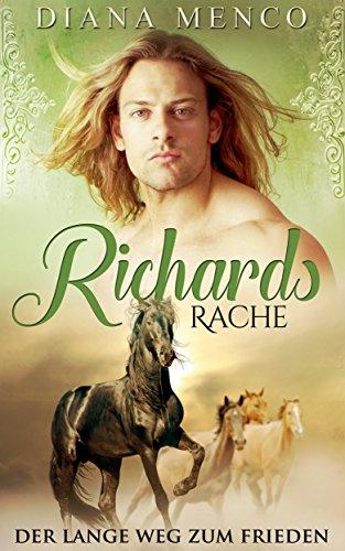 Richards Rache: Der lange Weg zum Frieden (2)