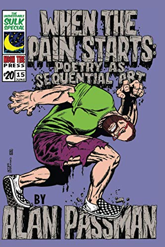 When the Pain Starts: Poetry as Sequential Art
