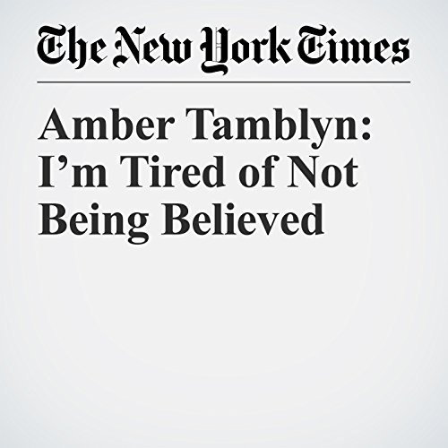 Amber Tamblyn: I'm Tired of Not Being Believed copertina