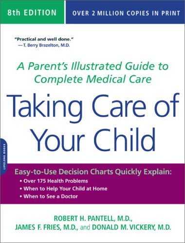 Image OfTaking Care Of Your Child: A Parent's Illustrated Guide To Complete Medical Care