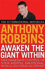 Awaken The Giant Within d'Anthony Robbins