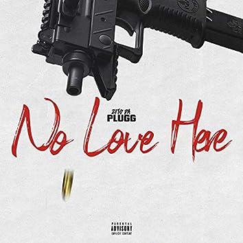 No Love Here