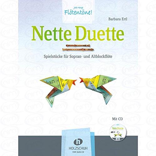 NETTE DUETTE - arrangiert für zwei Blockflöten - (SA) - mit CD [Noten/Sheetmusic] Komponist : ERTL BARBARA