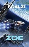 Le Vieil Homme et la Guerre, T4 - Zoé