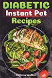 Diabetic Instant Pot Recipes: Diabetic Pressure Cooker Recipes to Reverse Diabetes Without Drugs. (Diabetic Keto and Vegetarian Recipes for Your Instant Pot)